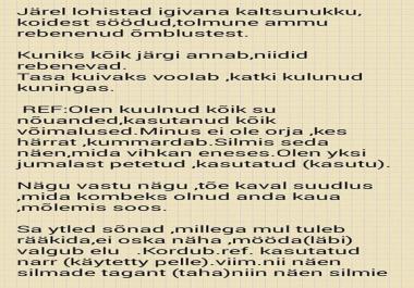 Ma tõlgin eesti keelest soome keelde 1 lk 5 e eest,mis tahes tekst