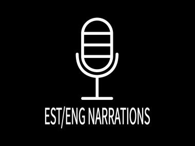 teen narratsioone/voice overeid eesti ja inglise keeles